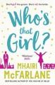 Who's That Girl? - Mhairi McFarlane