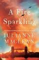 A Fire Sparkling - Julianne MacLean