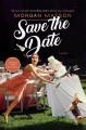 Save the Date - Morgan Matson
