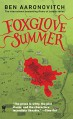 Foxglove Summer: A Rivers of London Novel - Ben Aaronovitch