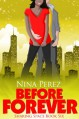 Before Forever (Sharing Space #6) - Nina Perez
