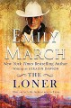 The Loner: Good Luck Grooms, Book 1 (The Bad Luck Wedding Series 8) - Emily March