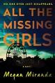 All the Missing Girls: A Novel - Megan Miranda