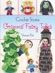Crochet Stories: Grimms' Fairy Tales (Dover Knitting, Crochet, Tatting, Lace) - Vanessa Putt, Brothers Grimm, Gloria Cavallaro