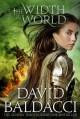 The Width of the World - David Baldacci