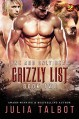 One and Only Bear (The Grizzly List Book 2) - Julia Talbot