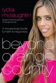 Beyond Orange County: A Housewives Guide to Faith and Happiness - Lydia McLaughlin