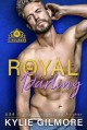 Royal Darling (The Rourkes, #3) - Kylie Gilmore