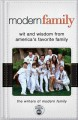Modern Family: Wit and Wisdom from America's Favorite Family - Writers of Modern Family