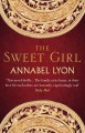 The Sweet Girl - Annabel Lyon