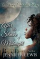 After the Stroke of Midnight: A Steamy Cinderella Story - Jennifer Lewis