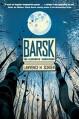 Barsk: The Elephants' Graveyard - Lawrence M. Schoen