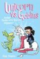 Unicorn vs. Goblins - Dana Simpson