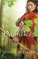 Dauntless (Valiant Hearts Book #1) - Dina L. Sleiman