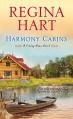 Harmony Cabins (Finding Home Series Book 2) - Regina Hart
