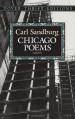 Chicago Poems - Carl Sandburg