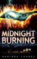 Midnight Burning - Karissa Laurel