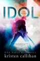 Idol (VIP Book 1) - Kristen Callihan