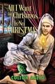All I Want for Christmas... Is No Christmas (2016 Advent Calendar - Bah Humbug) - Colton Aalto