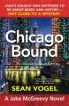 Chicago Bound: A Jake McGreevy Novel - Sean Vogel
