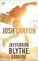 Jefferson Blythe, Esquire - Josh Lanyon