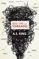 Still Life with Tornado - A.S. King