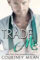Trade Me - Courtney Milan