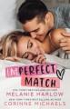 Imperfect Match - Melanie Harlow, Corinne Michaels