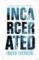 Incarcerated - Inger Iversen