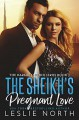 The Sheikh's Pregnant Love (The Karawi Sheikhs #3) - Leslie North