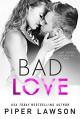 Bad Love (Modern Romance Book 2) - Piper Lawson
