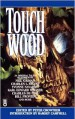 Touch Wood - Peter Crowther, Ramsey Campbell, T. Winter-Damon, Charles L. Grant