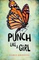 Punch Like a Girl - Karen Krossing