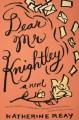Dear Mr. Knightley - Katherine Reay
