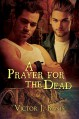 A Prayer for the Dead (Tom and Stanley) - Victor J. Banis