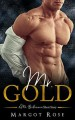 Mr. Gold (Mr. Billionaire) - Margot Rose, Flirt Club