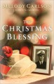 The Christmas Blessing - Melody Carlson