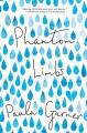 Phantom Limbs - Garner Paula