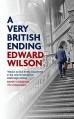 A Very British Ending - Edward Wilson