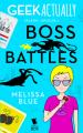 Geek Actually: Boss Battles (Season 1 Episode 3) - Rachel Stuhler, Melissa Blue, Cecilia Tan, Cathy Yardley