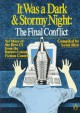 It Was a Dark and Stormy Night: The Final Conflict: Yet More of the Best (?) from the Bulwer-Lytton Fiction Contest - Scott Rice