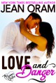 Love and Danger (The Summer Sisters #4) - Jean Oram