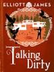 Talking Dirty (Pax Arcana) - Elliott James