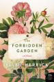The Forbidden Garden: A Novel - Ellen Herrick