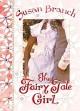 The Fairy Tale Girl - Susan Branch, Susan Branch