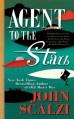 Agent to the Stars - John Scalzi