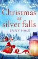 Christmas at Silver Falls - Jenny Hale