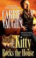 Kitty Rocks the House (Kitty Norville) - Carrie Vaughn
