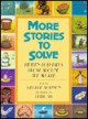 More Stories to Solve: Fifteen Folktales from Around the World - George Shannon