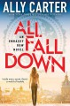 All Fall Down - Ally Carter